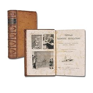 Popular scientific recreations in natural philosophy, astronomy,: Tissandier, Gaston.