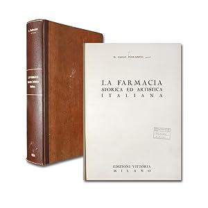 La farmacia storica ed artistica italiana.: Pedrazzini, Carlo.