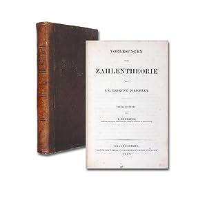 Vorlesungen über Zahlentheorie. Hrsg. R. Dedekind.: Dirichlet, P(eter) G(ustav)