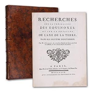 Recherches sur la précession des equinoxes, et: Alembert, (Jean Le