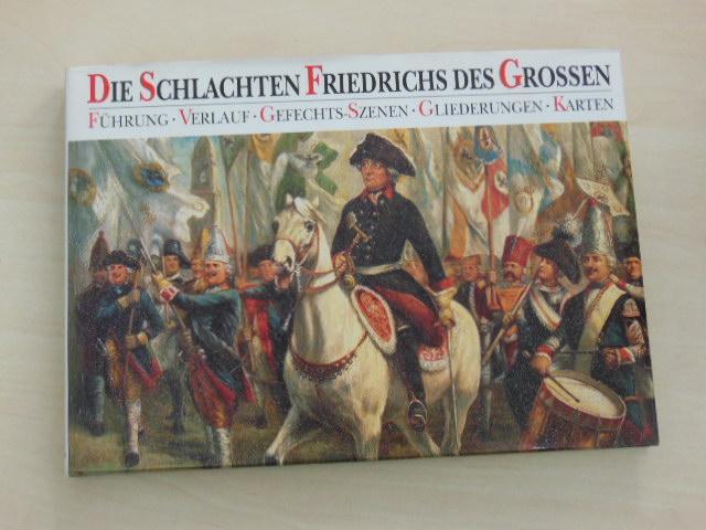 Die Schlachten Friedrichs des Grossen. Führung, Verlauf,: Dorn, Günter: