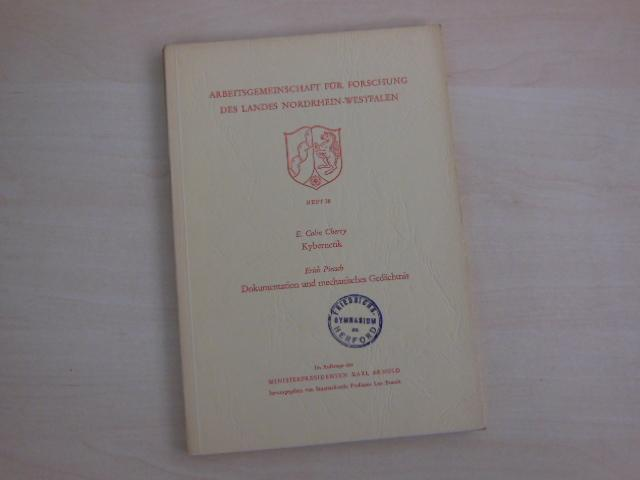 Kybernetik. - Dokumentation und mechanisches Gedächtnis.: Cherry, E. Colin