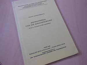 Hofmannsthal und die Schauspielkunst. Zum 40. Todestag: Hofmannsthal, H. v.