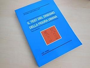 Il Test del Disegno Della Figura Umana.: Castellazzi, Vittorio Luigi: