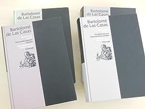 Bartolomé de las Casas. Werkauswahl. 3 Bände: Casas, Bartolomé de