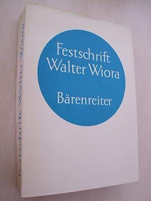 Festschrift für Walter Wiora.: Wiora, W. -