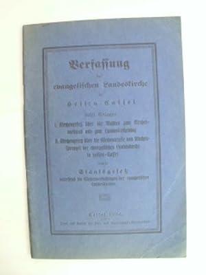 Verfassung der evangelischen Landeskirche in Hessen-Cassel nebst: Theologie. -