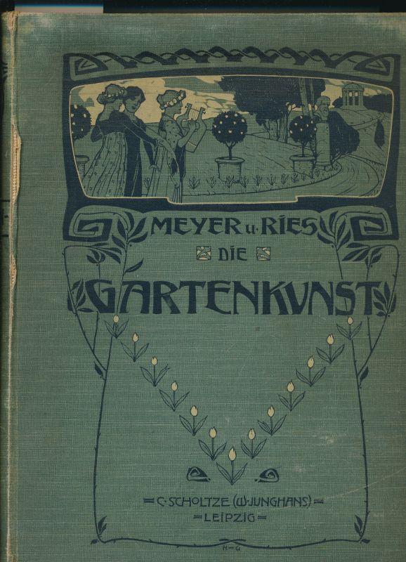 Die Gartenkunst in Wort und Bild: Meyer, Franz Sales