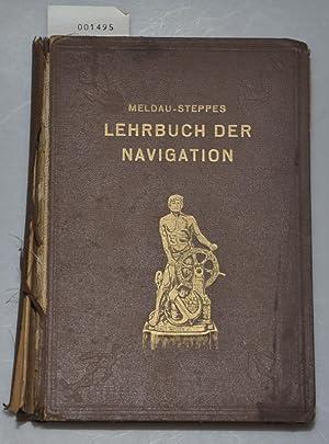 Lehrbuch der Navigation 1.Teil: Meldau, H +