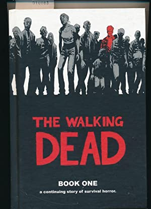 The Walking Dead - Book one - a continuing Story of Survival Horror