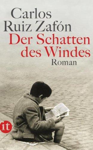 Der Schatten des Windes: Roman: Ruiz, Zafón Carlos: