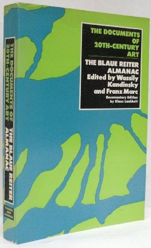 Blaue Reiter Almanac (Documents of 20th Century: Kandinsky, Wassily and