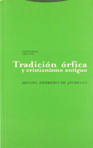 Tradición órfica y cristianismo antiguo (Estructuras y Procesos. Religión) - Herrero, de Jáuregui Miguel