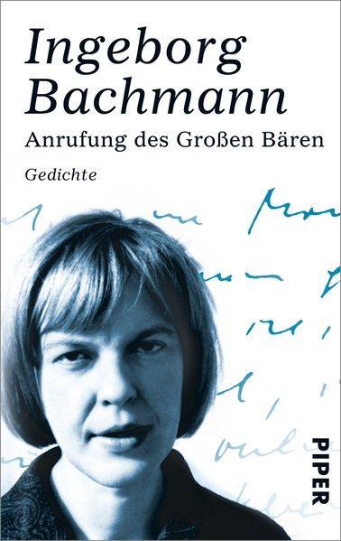 Anrufung des Großen Bären: Gedichte: Bachmann, Ingeborg: