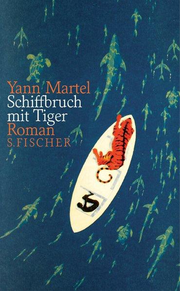 Schiffbruch mit Tiger: Roman: Yann, Martel, Allié