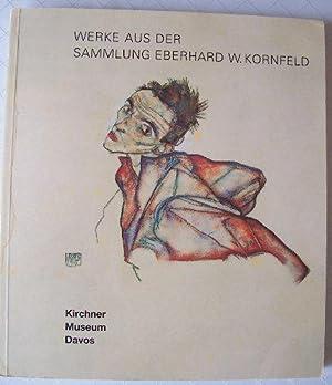 Werke aus der Sammlung Eberhard W. Kornfeld: Bern-Davos : Austellung 20. September 1998 bis 23. Mai...