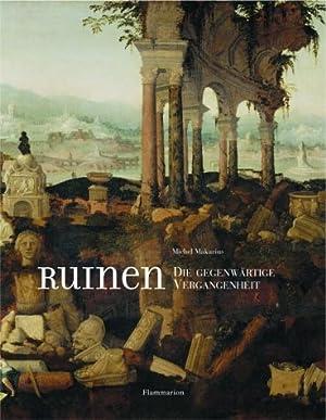 Ruinen: Makarius, Michel: