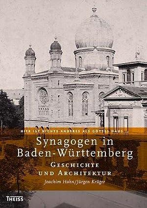 Synagogen in Baden-Württemberg: Band 1: Geschichte und Architektur Band 2: Orte: 2 Bde.: Hahn,...