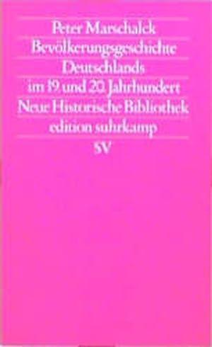 Bevölkerungsgeschichte Deutschlands im 19. und 20. Jahrhundert.: Marschalck, Peter: