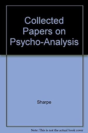 Collected Papers on Psycho-Analysis: Sharpe, Ella Freeman:
