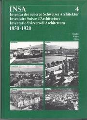 Inventar der neueren Schweizer Architektur 1850-1920 INSA: Gesellsch., f. Schweiz.