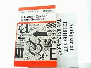 Types and Symbols: A Type Specimen Book: Stiebner, Erhardt D.