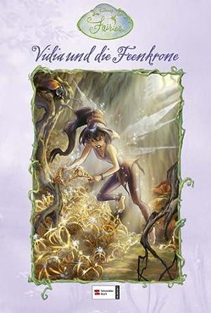 Vidia und die Feenkrone. Ill. von Judith: Driscoll, Laura und