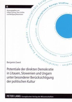 Potentiale der direkten Demokratie in Litauen, Slowenien und Ungarn unter besonderer Berü...