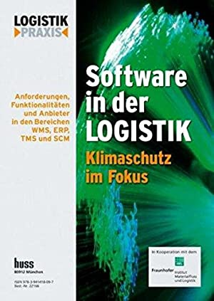 Software in der Logistik: Klimaschutz im Fokus: Redaktion, Logistik Heute und Institut f. ...