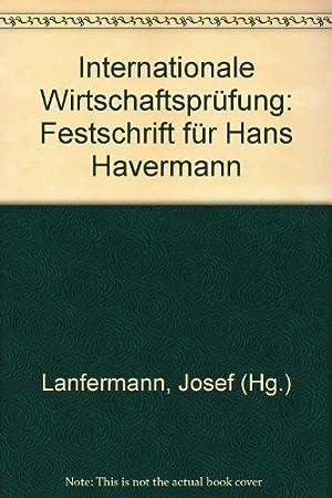 Internationale Wirtschaftsprüfung: Festschrift für Hans Havermann: Lanfermann, Josef: