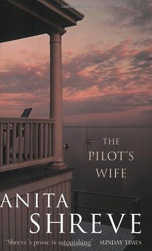The Pilots Wife. (Abacus) (Roman): Shreve, Anita: