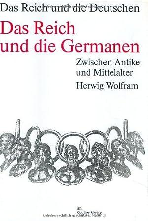 Die Deutschen und ihre Nation; Das Reich und die Deutschen, 12 Bde., Das Reich und die Germanen: ...