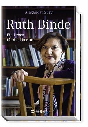 Ruth Binde: Ein Leben für die Literatur: Alexander, Sury:
