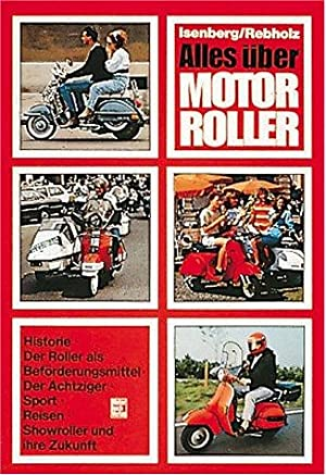 Alles über Motorroller.: Isenberg, Hans Georg