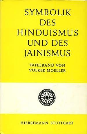 Symbolik des Hinduismus und des Jinismus. - Stuttgart : Hiersemann [Mehrteiliges Werk]; Teil: ...