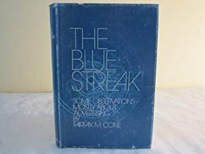 The blue streak: some observations, mostly about advertising,