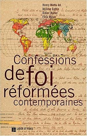Confessions de foi réformées contemporaines (Pratique): Cottin, Jérôme, Félix Moser ...