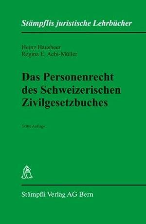 Das Personenrecht des Schweizerischen Zivilgesetzbuches. ; Regina E. Aebi-Müller, Stä...