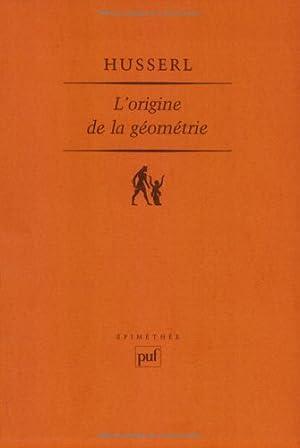 L'Origine de la géométrie (Epimethee): Husserl, Edmund: