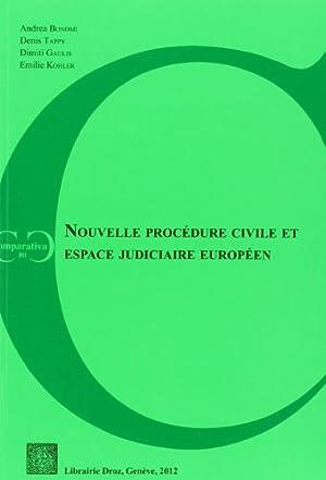 Nouvelle procédure civile et espace judiciaire européen. Actes du colloque de ...