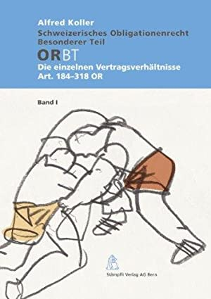 Schweizerisches Obligationenrecht, Besonderer Teil: Die einzelnen Vertragsverhältnisse Art. ...