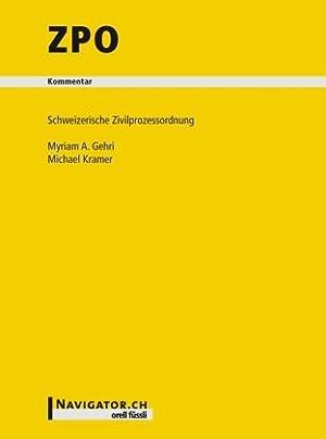 ZPO Kommentar: Schweizerische Zivilprozessordnung: Gehri, Myriam A. und Michael Kramer: