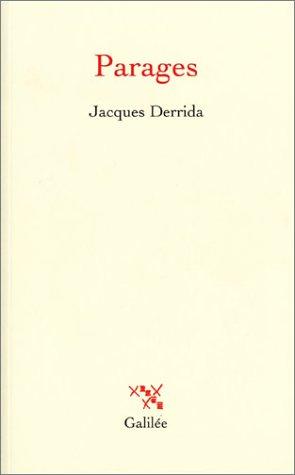Parages: Derrida, Jacques: