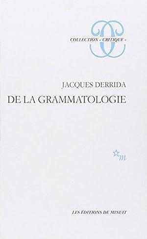 De La GrammatologieDe la grammatologie (Critique): Derrida, Jacques: