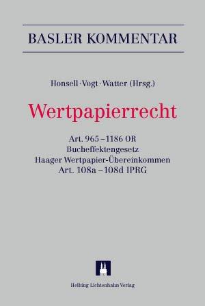 Wertpapierrecht: Art. 9651186 OR, Bucheffektengesetz, Haager Wertpapier-Übereinkommen, Art. ...