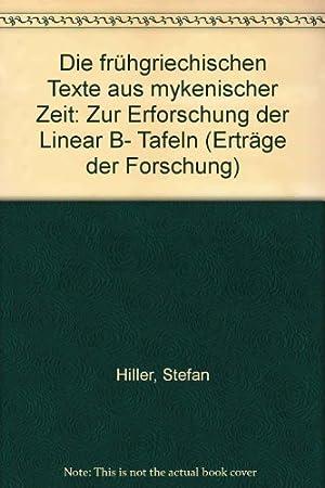 Die frühgriechischen Texte aus mykenischer Zeit : zur Erforschung d. Linear B-Taf. ; Oswald ...