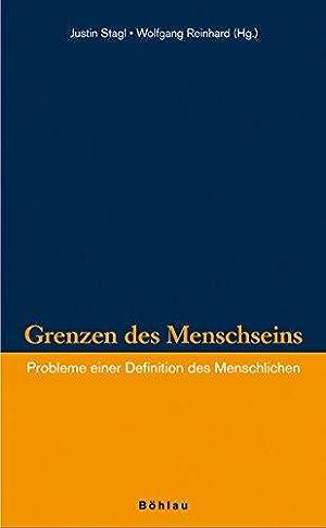 Grenzen des Menschseins: Probleme einer Definition des Menschlichen (Veröffentlichungen des ...