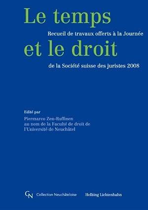 Le temps et le droit: Recueil de travaux offerts à la Journée de la Sociét&...