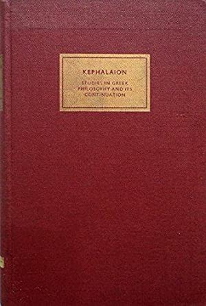 Kephalaion: Studies in Greek Philosophy and Its: Mansfeld, Jaap and
