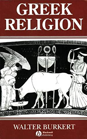 Greek Religion: Archaic and Classical: Walter, Burkert: